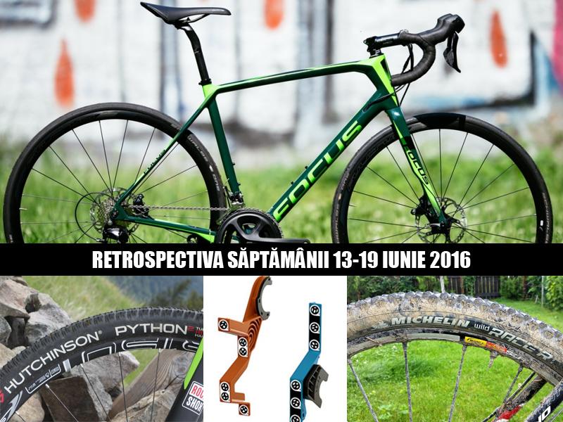 retrospectiva saptamanii 13-19 iunie 2016